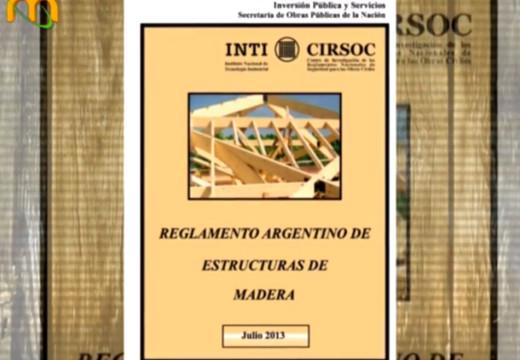 Entrevista sobre el Reglamento Argentino para la Construcción con Madera CIRSOC 601