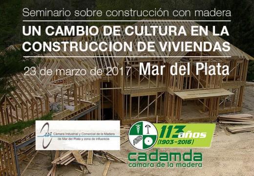 Evento sobre construcción con madera y diseño en Mar del Plata. 23 de marzo de 2017
