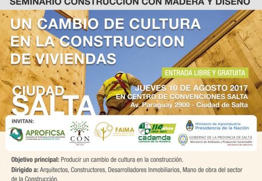 Salta: Programa del Nuevo Seminario sobre Construcción con Madera y Diseño.