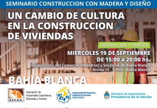Nuevo Seminario en BAHIA BLANCA sobre Construcción con Madera