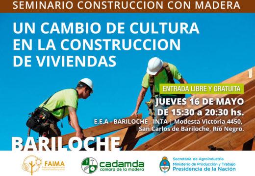 Nuevo ciclo de Seminarios 2019 sobre Construcción con Madera – Entrada Libre y Gratuita. Bariloche 16 de mayo
