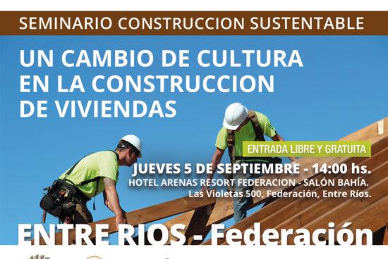 5 de septiembre en Federación ENTRE RÍOS – SEMINARIO UN CAMBIO DE CULTURA EN LA CONSTRUCCIÓN DE VIVIENDAS