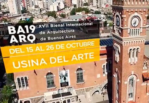 15 al 26/10/2019 se viene una nueva edición de la Bienal Internacional de Arquitectura de Buenos Aires