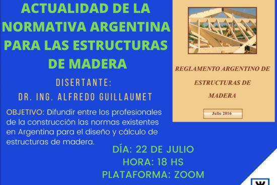 Webinar Gratuito de UTN FRVT 22/07/2020 – Actualidad de la normativa argentina para las estructuras de madera