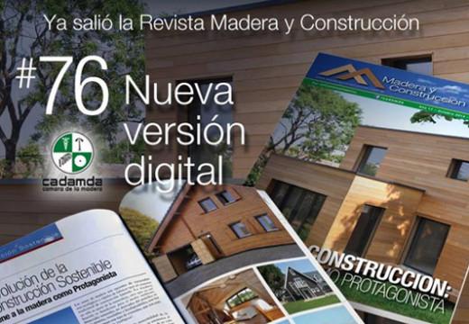 Revista Madera y Construcción N°76 – NUEVO FORMATO DIGITAL