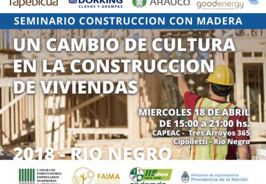 Seminario Construcción con Madera en Cipolletti |Río Negro – 18 de abril – Inscribite Cupos Limitados