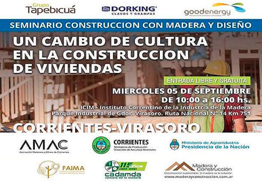 5 de Septiembre en CORRIENTES/Virasoro – Nuevo Seminario sobre Construcción con Madera – Entrada Gratuita | Cupos limitados
