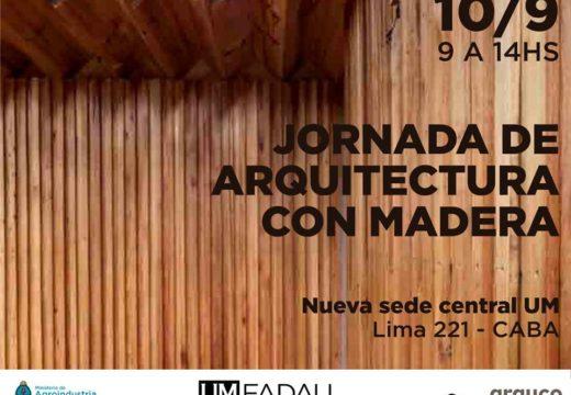 Jornada de Arquitectura con Madera – En nueva Sede de la Universidad de Morón – CABA