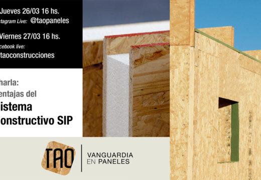 """Charla en Vivo – """"Las Ventajas del Sistema Constructivo SIP"""" brindada por TAO Paneles"""
