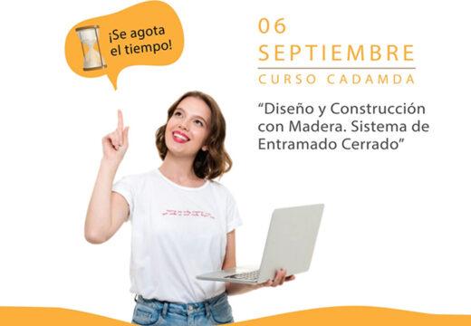 """6 de Septiembre – Nueva edición del curso 1: """"Diseño y Construcción con Madera. Sistema de Entramado Cerrado"""""""