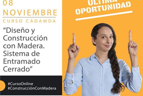 NUEVA EDICIÓN 100% ONLINE DE SISTEMA DE ENTRAMADO CERRADO / Comienza el 8 DE NOVIEMBRE